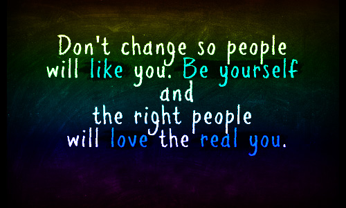 Dont-change-so-people-will-like-you